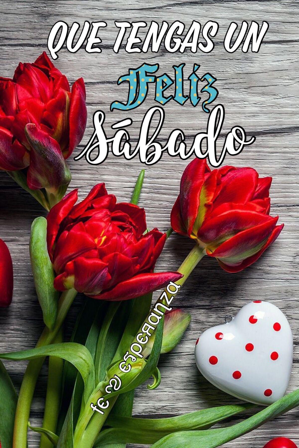 Feliz Sábado Good Day Quotes Happy Sabbath Images Happy Sabbath