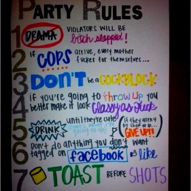 Birthday Party Rules. Bitches Be Warned