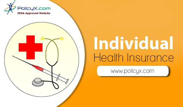 Searching For Individual Health Insurance Plans Policyx Provides