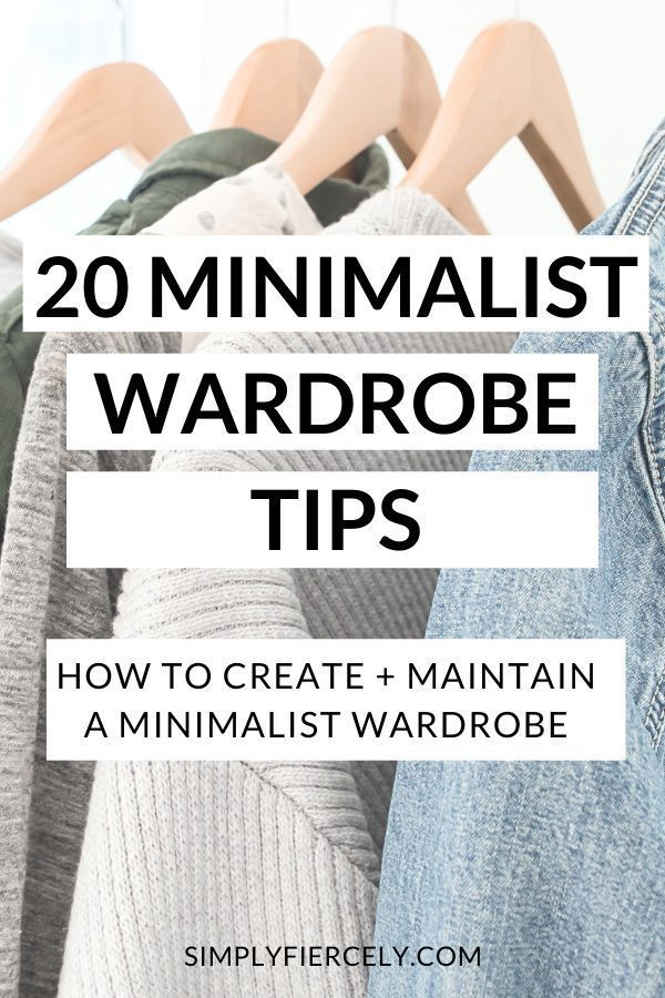 Would you like to create a capsule wardrobe and start saving time, money and energy? If so, here are my top 20 minimalist wardrobe tips to help you get started! #capsulewardrobe #minimaliststyle