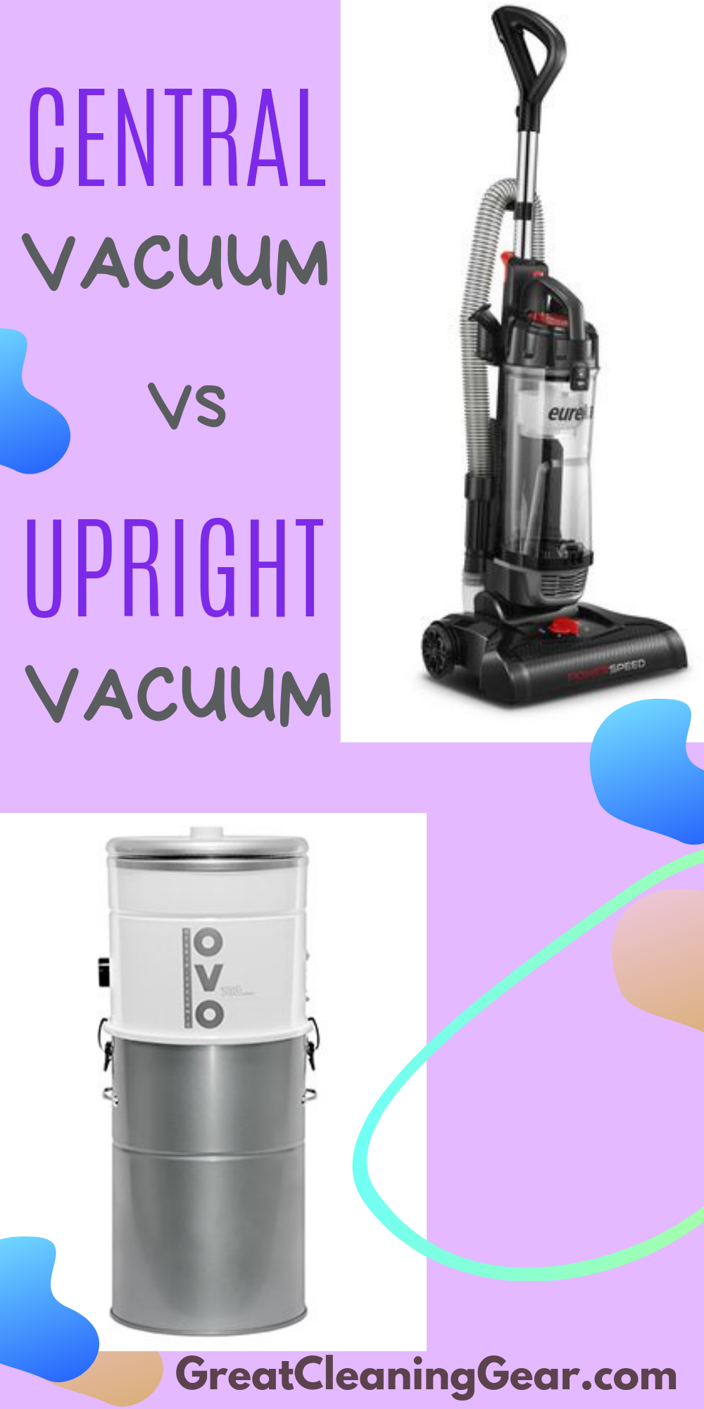 Central Vacuum Vs Upright Vacuum 5 Factors To Consider Before Buying Upright Vacuums Floor Cleaning Hacks Central Vacuum