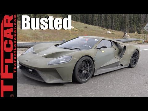 New Ford Gt Spied Chased Busted High Altitude Testing On The Road Tflcar
