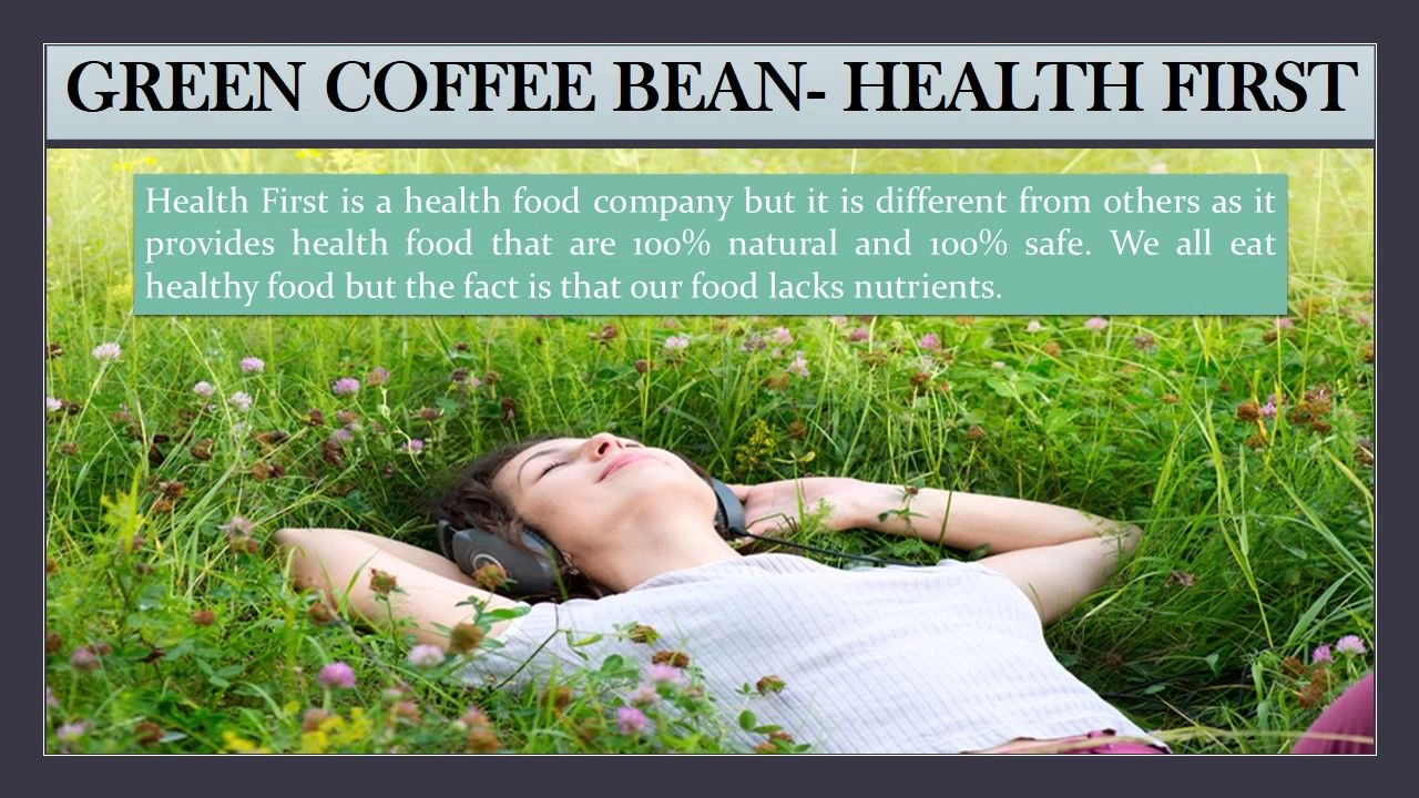 Green coffee bean natural weight loss