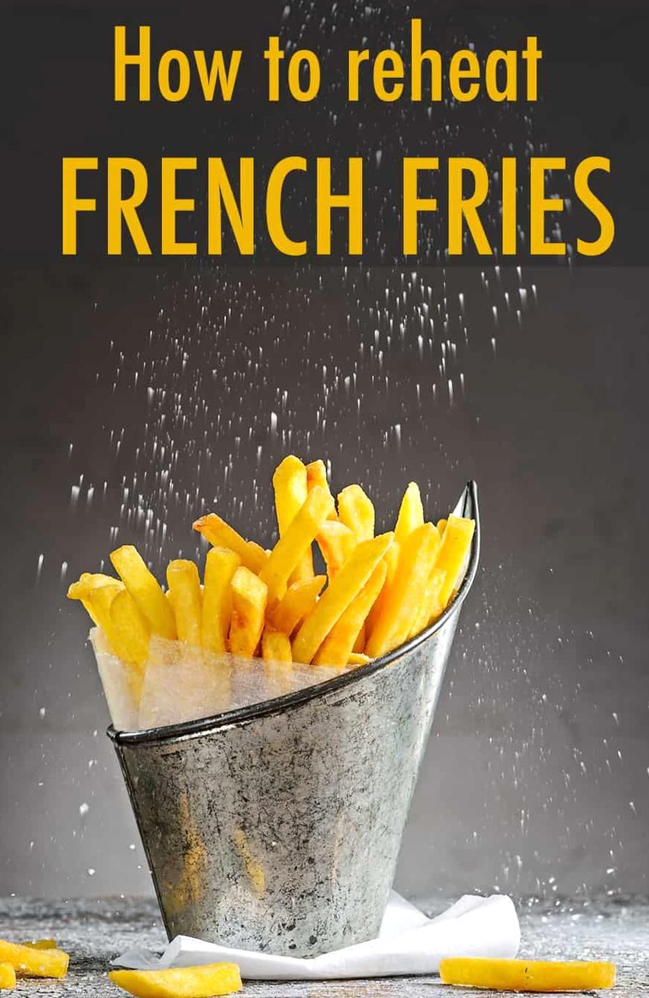 Co336 how to reheat french fries p1 in 2020 reheat