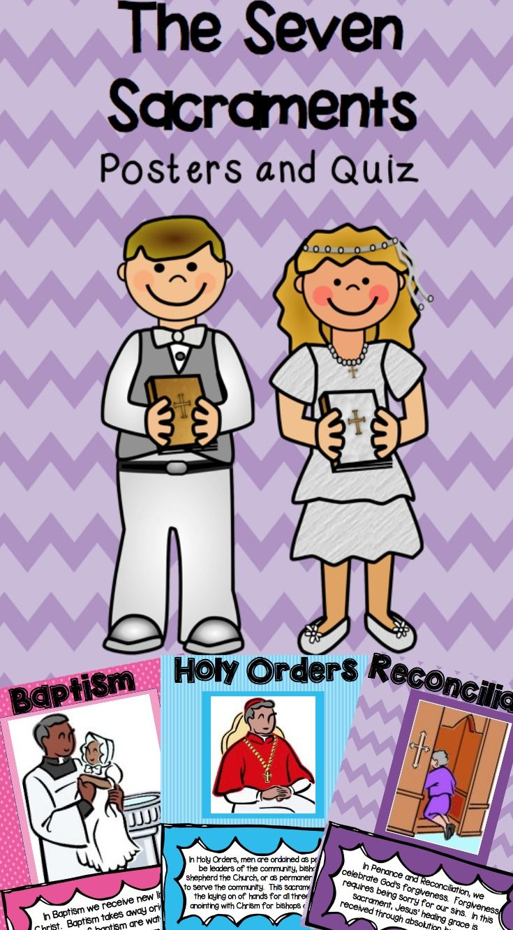 7 Sacraments Posters And Quiz Seven Sacraments Catholic School