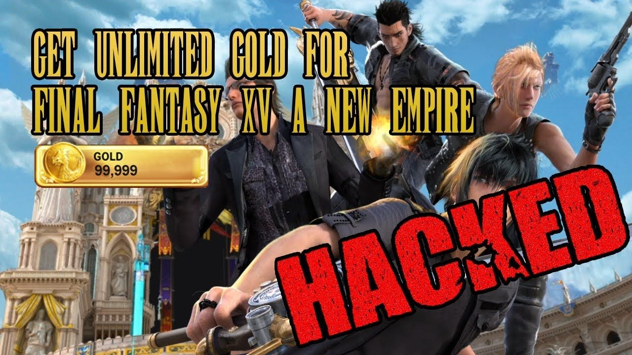 final fantasy xv new empire gold hack
