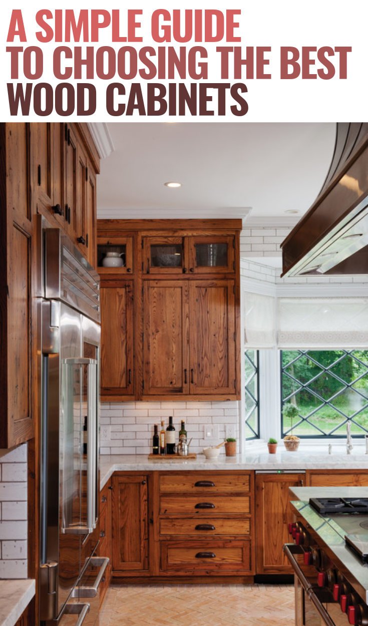 A Simple Guide To Choosing The Best Wood Cabinet Type Stained Kitchen Cabinets Wooden Kitchen Cabinets Hickory Kitchen Cabinets