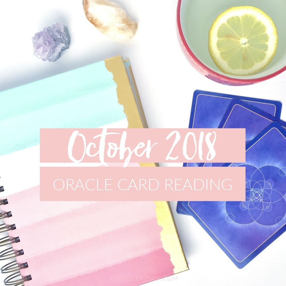 October 2018 Oracle Card Reading Oracle card reading
