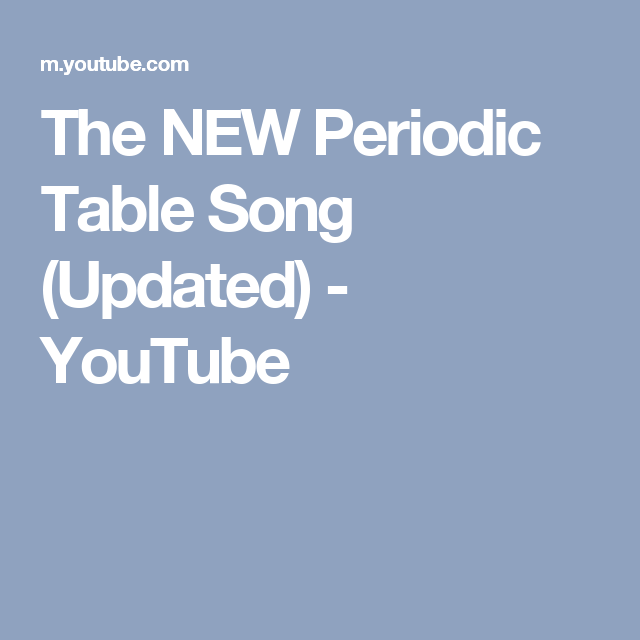 The NEW Periodic Table Song (Updated)   YouTube