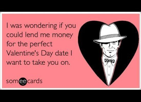 The Best Valentine S Day Someecards Valentine S Day Quotes Valentine Quotes Funny Valentines Cards