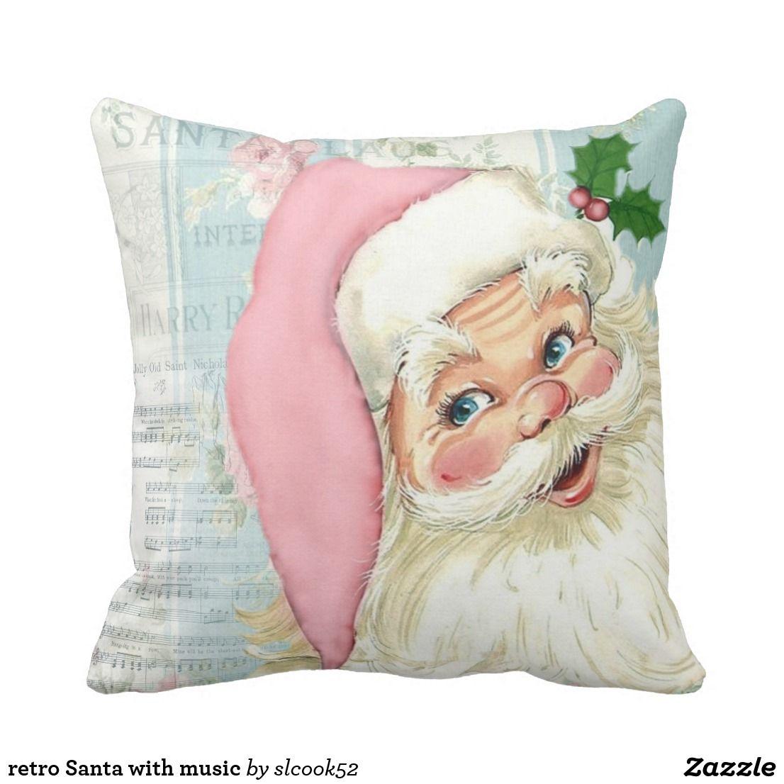 Retro Santa With Music Throw Pillow Zazzle Com Vintage Christmas Pillows Baby Prints Pillows