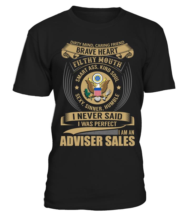 Adviser Sales Never Said I Was Perfect Áo sơ mi, Thời