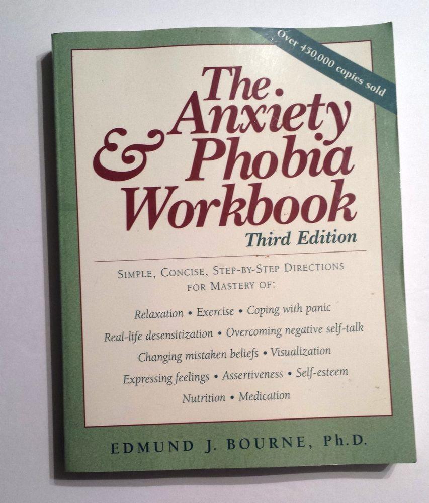 Anxiety & Phobia Workbook by E. Bourne - Self-Help - Panic Attacks ...
