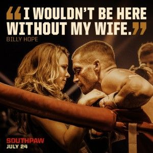 Southpaw Family Romantic movie quotes, Southpaw movie