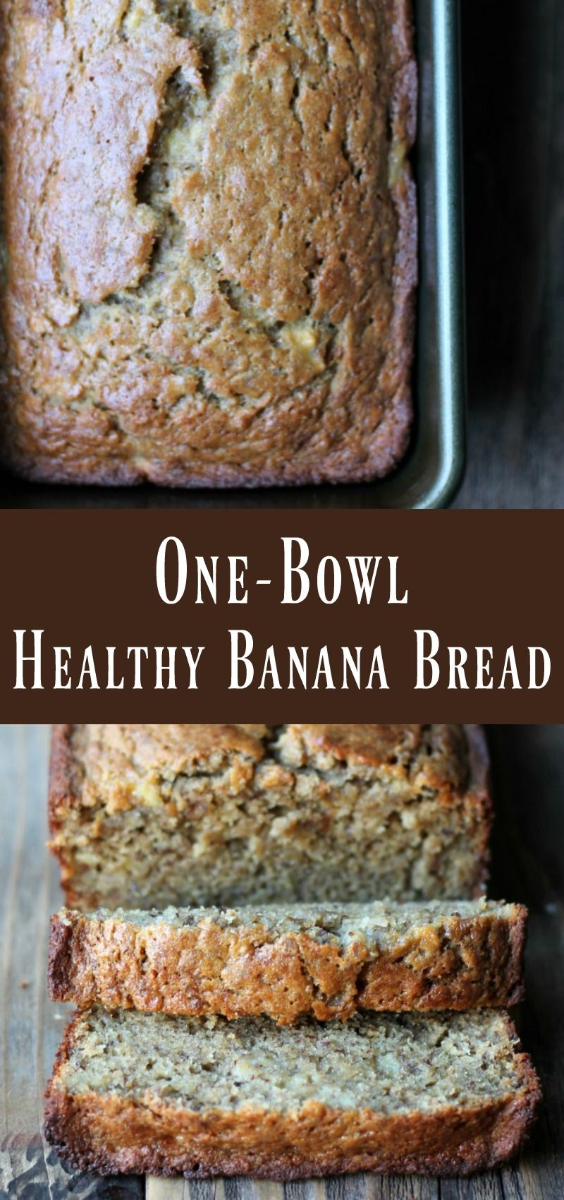 One-bowl Healthy Banana Bread #healthyfood