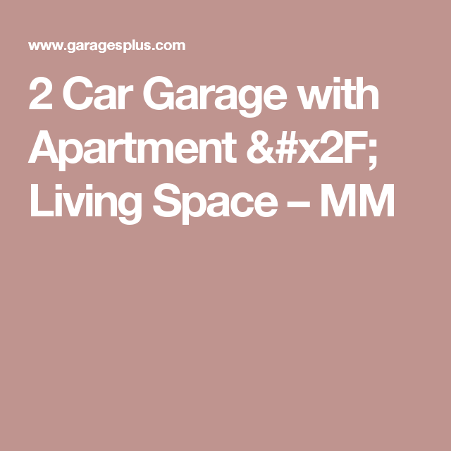 2 Car Garage with Apartment / Living Space – MM