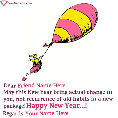 create Funny New Year Wishes For Friends With Name along with best ...
