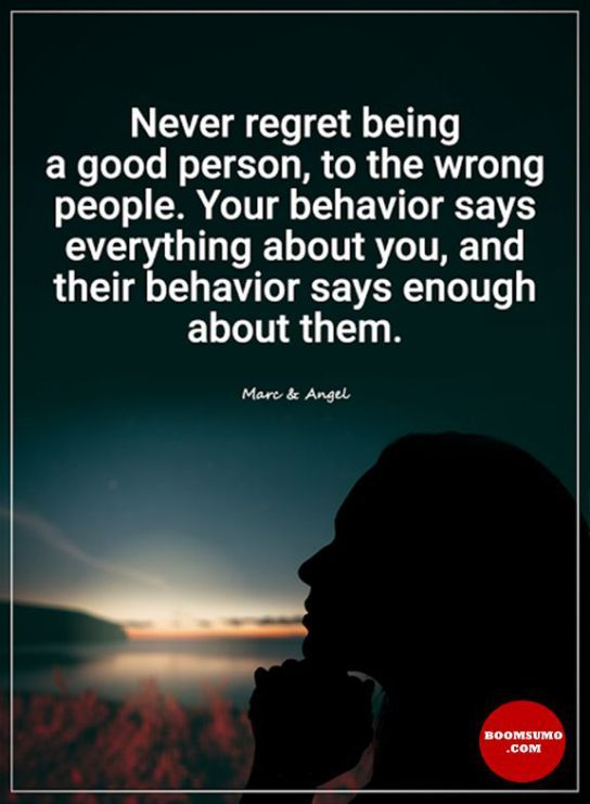 Quotes About Being Good Inspiration Inspirational Quotes About Life Never Regret Being A Good Person