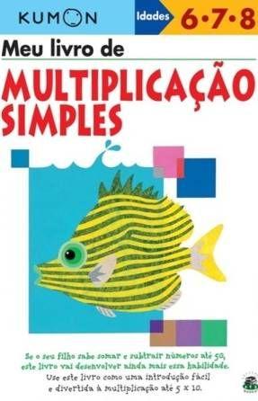 Livro Meu livro de Multiplicação Simples Kumon - ISBN 9788579080753                                                                                                                                                                                 Mais