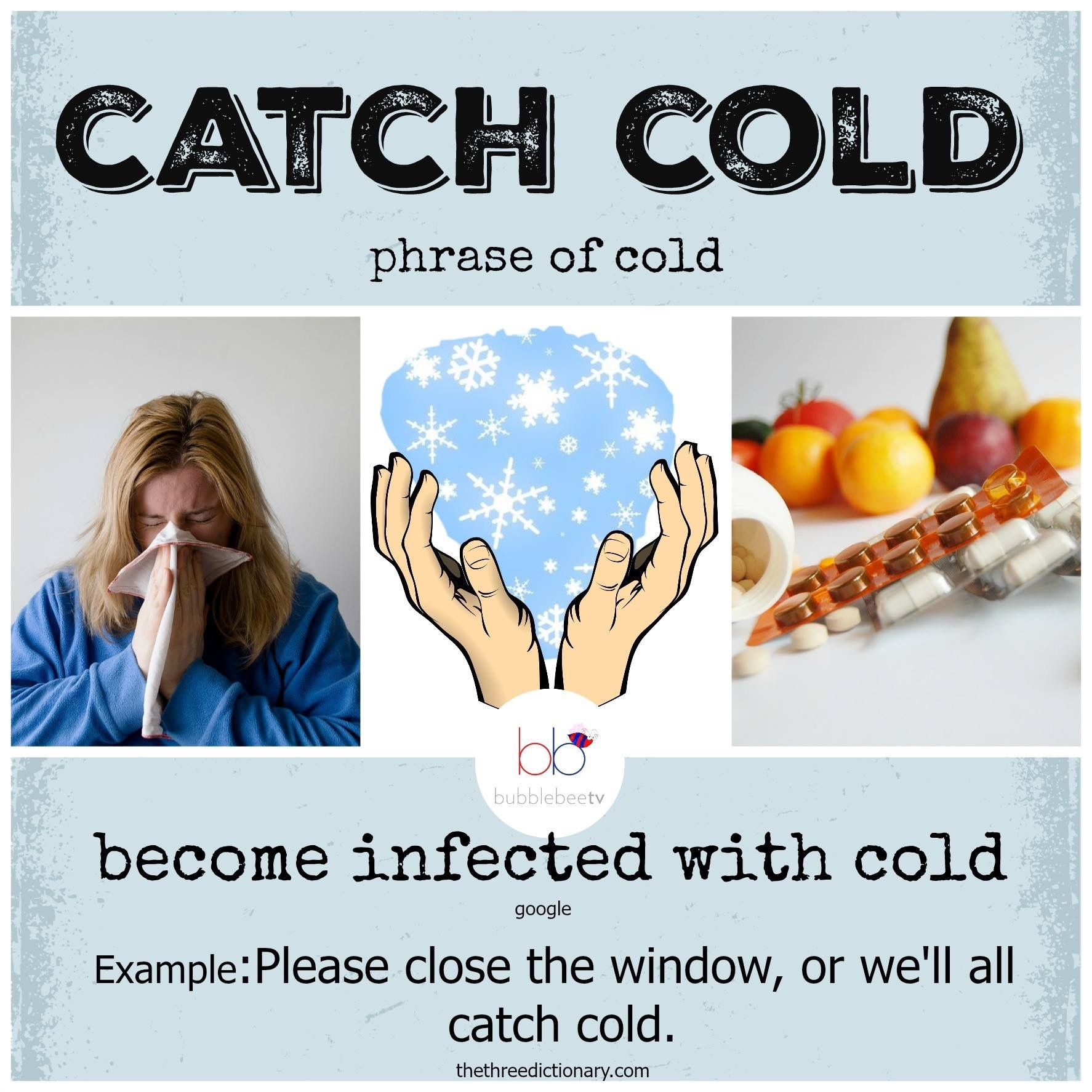 Expression Catch Cold