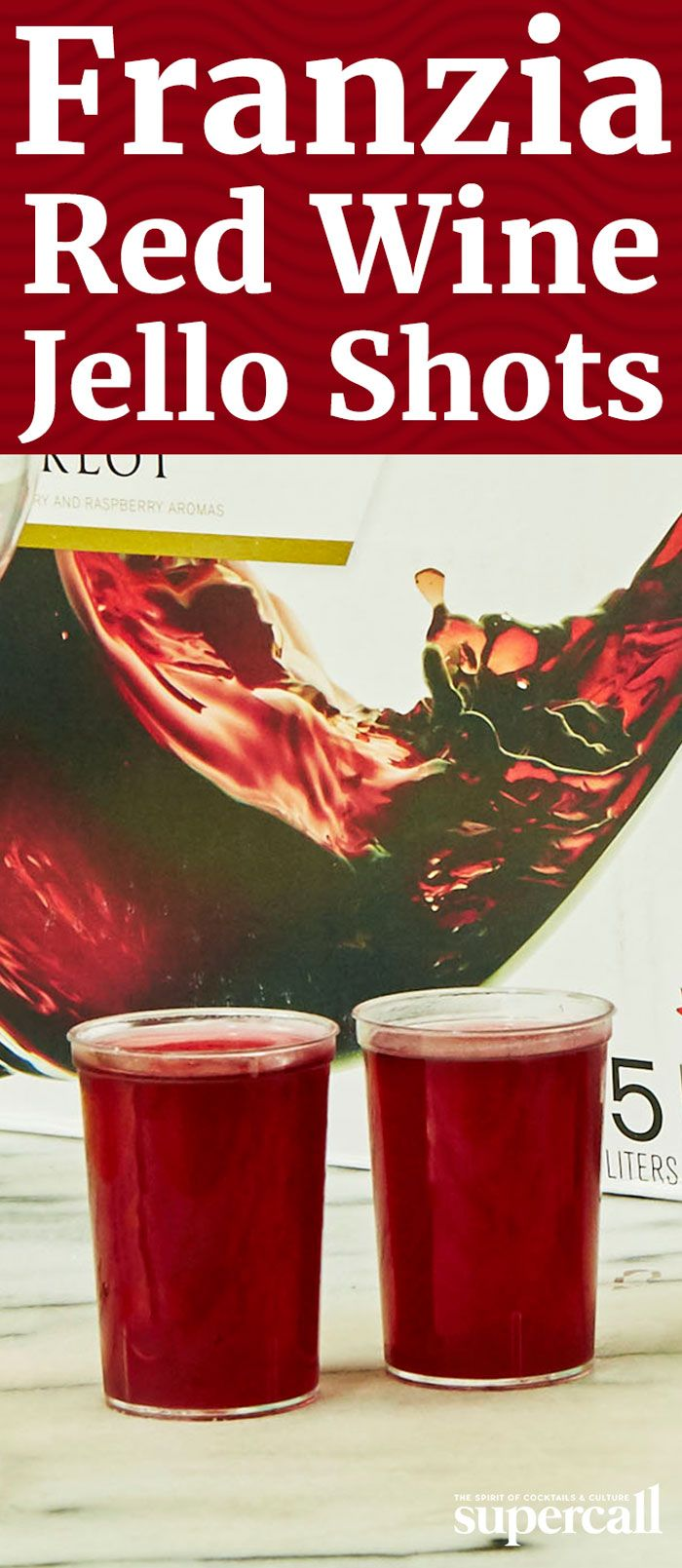 Boxed Red Wine Jello Shots Recipe Wine Jello Shots Jello Shots Jello