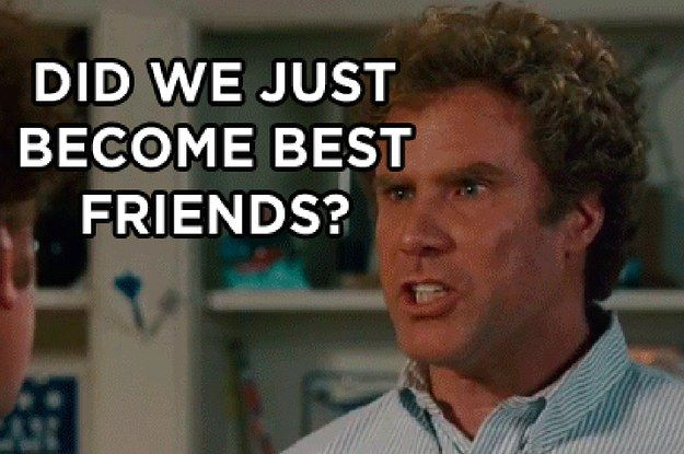 16 Ways Step Brothers Perfectly Describes You And Your Best Friend