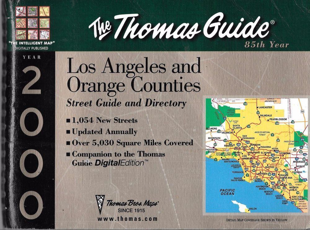 Thomas Guide Los Angeles Orange County Ca Edition 2000 Spiral Bound Orange County Los Angeles Guide