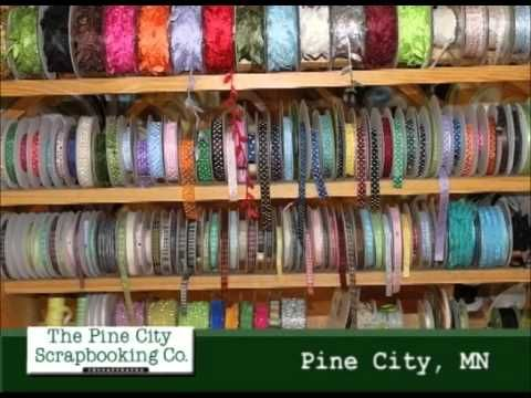 Pine City Minnesotas The Pine City Scrapbooking Company On Our