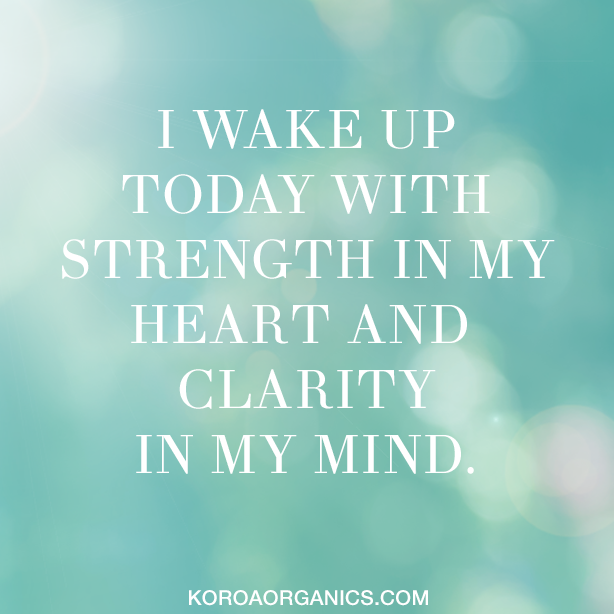 We encourage you to start your day with this lovely affirmation! Share our post to spread love and light xxx KORA Organics #affirmation www.koraorganics.com