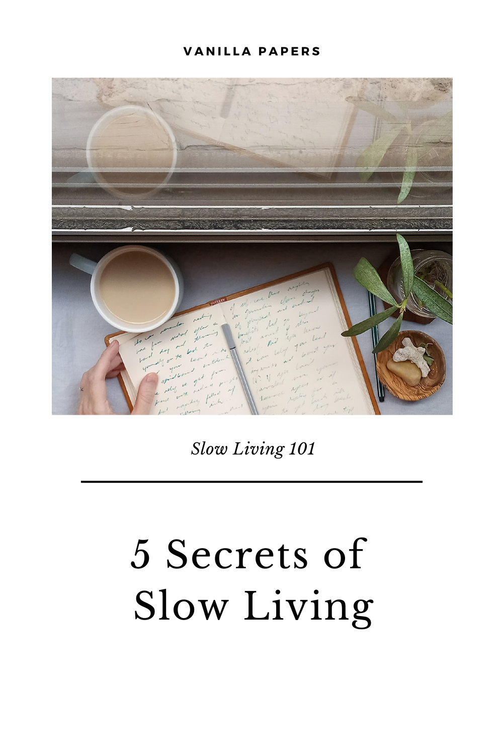 Build the 5 small and consistent habits you need for a slower life with my free email challenge. #slowliving #slowlivinglifestyle #vanillapapers #slowlivingaesthetic