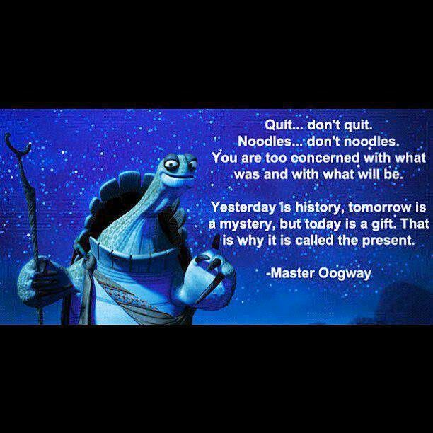 Master Oogway Is The Shiiiit Good Words Kung Fu Panda