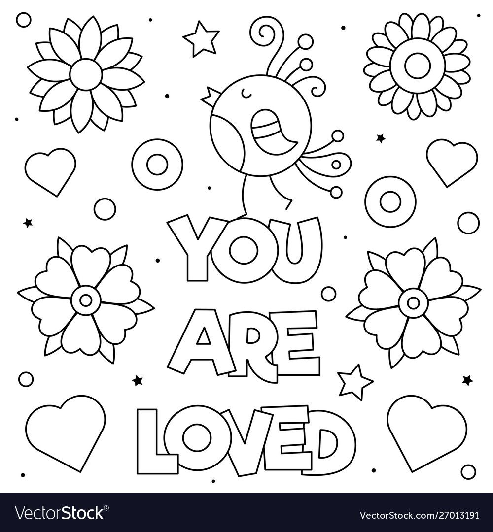 You Are Loved Coloring Page Black And White Vector Image On Vectorstock In 2020 Coloring Pages Mandala Quotes Canvas Art Quotes