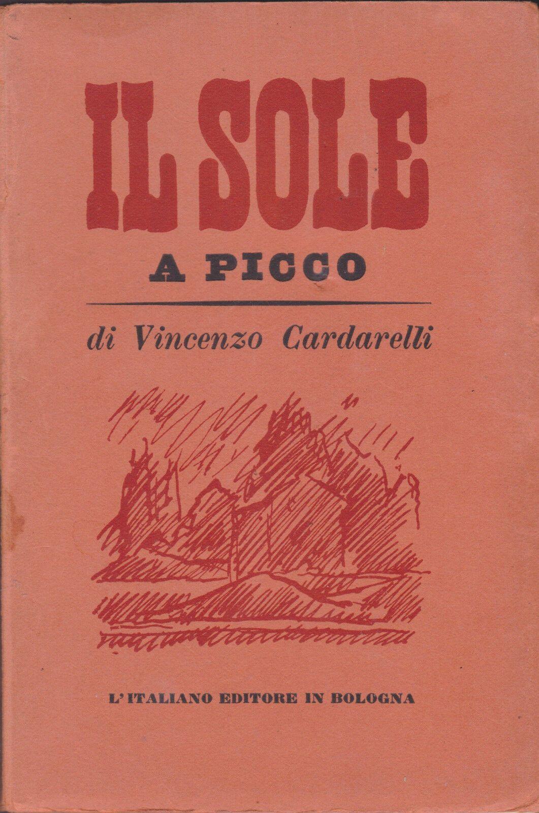 Dettagli Su Vincenzo Cardarelli Il Sole A Picco Disegni