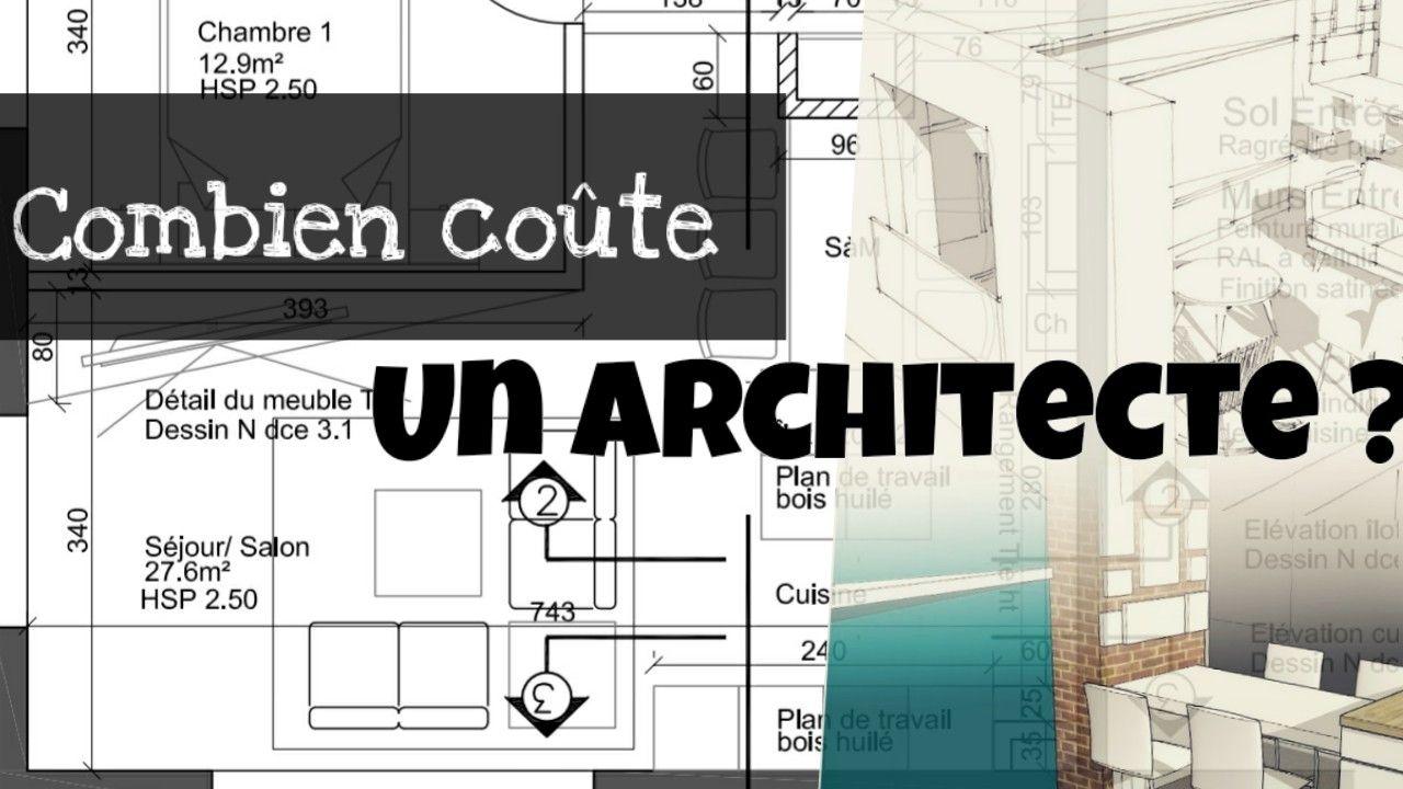 Combien Coute Un Architecte Pour Un Projet De Renovation