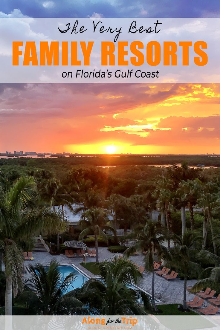 The best Gulf Coast family resorts in Florida. | Florida ...