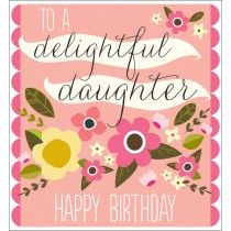 A Delightful Daughter Happy Birthday Card