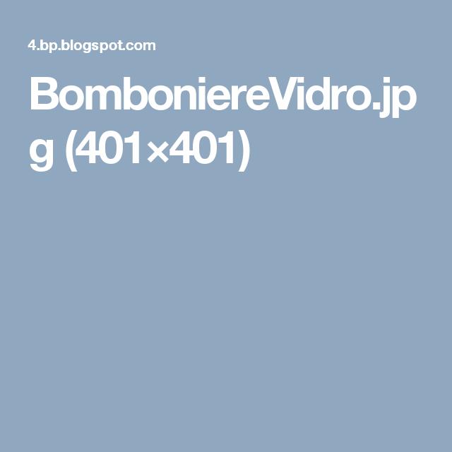 BomboniereVidro.jpg (401×401)