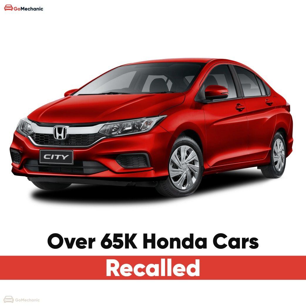 Honda Cars India Limited  (HCIL) has issued a phased recall for more than 65,000 cars over a faulty fuel pump. Check if your car falls under the recall on #TheGoMechanicBlog #HondaCars #HondaRecall #CarRecall #HondaCity #HondaAmaze #AutoNews #CarNews