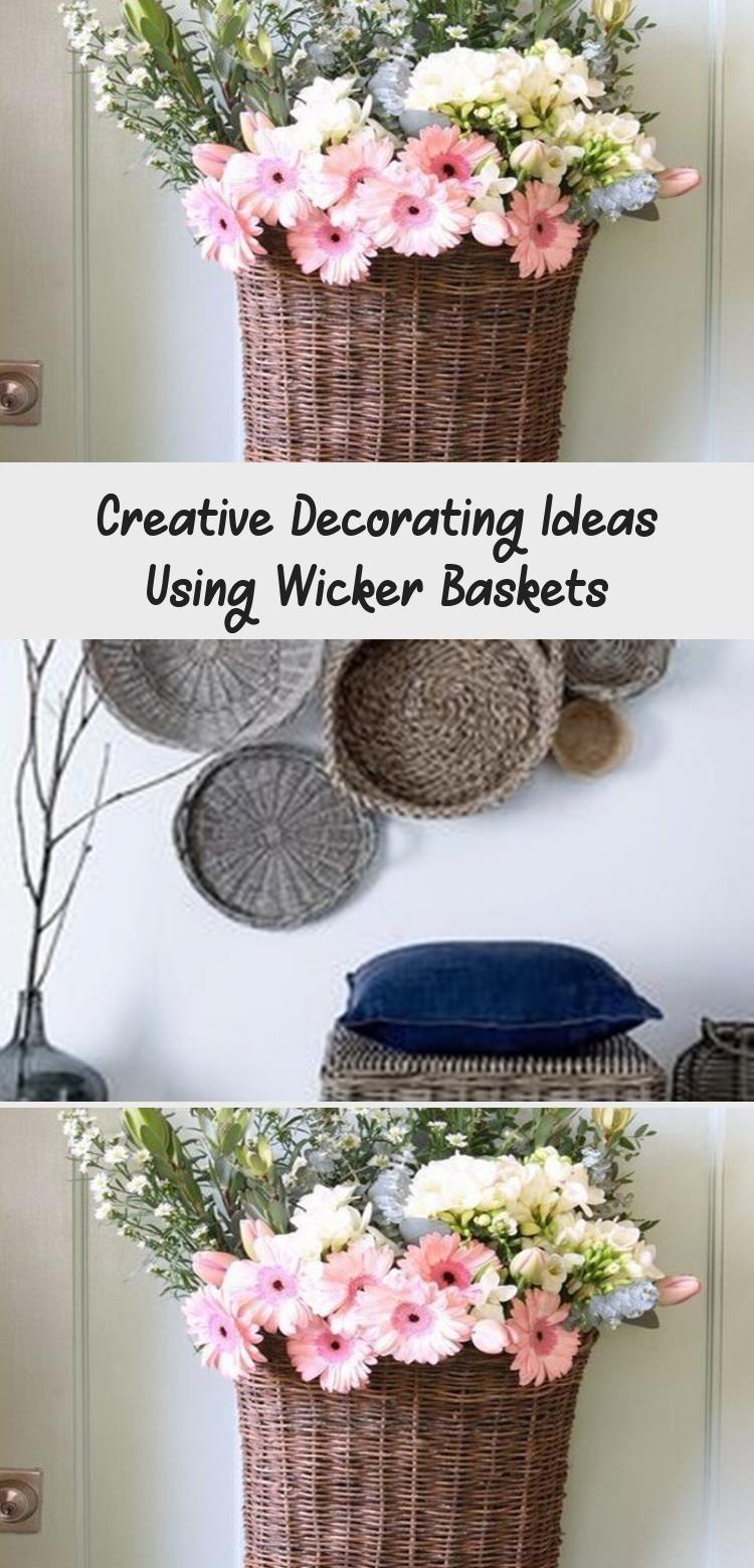 Creative Decorating Ideas Using Wicker Baskets In 2020 Creative