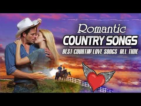 Best Country Love Songs Of All Time - Greatest Classic Romantic
