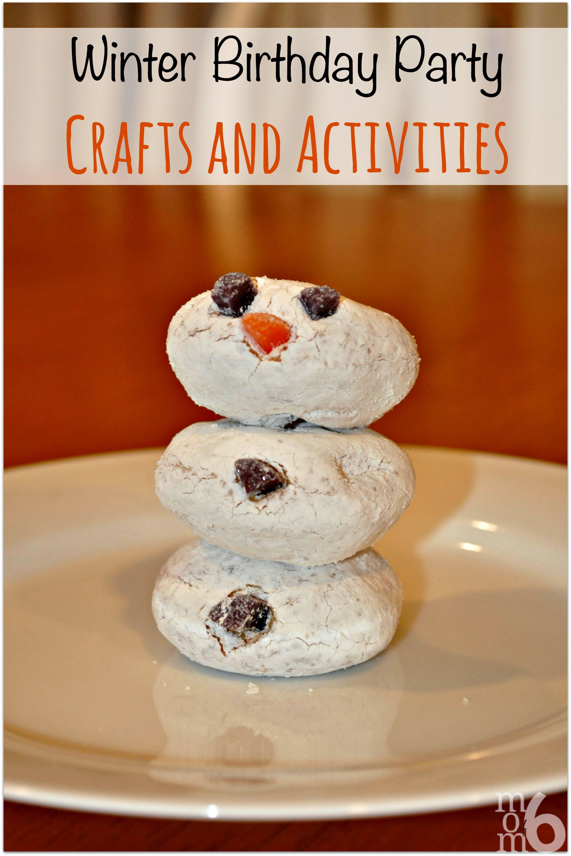 Looking for Some Great Winter Birthday Party Ideas? Snowmen and ...