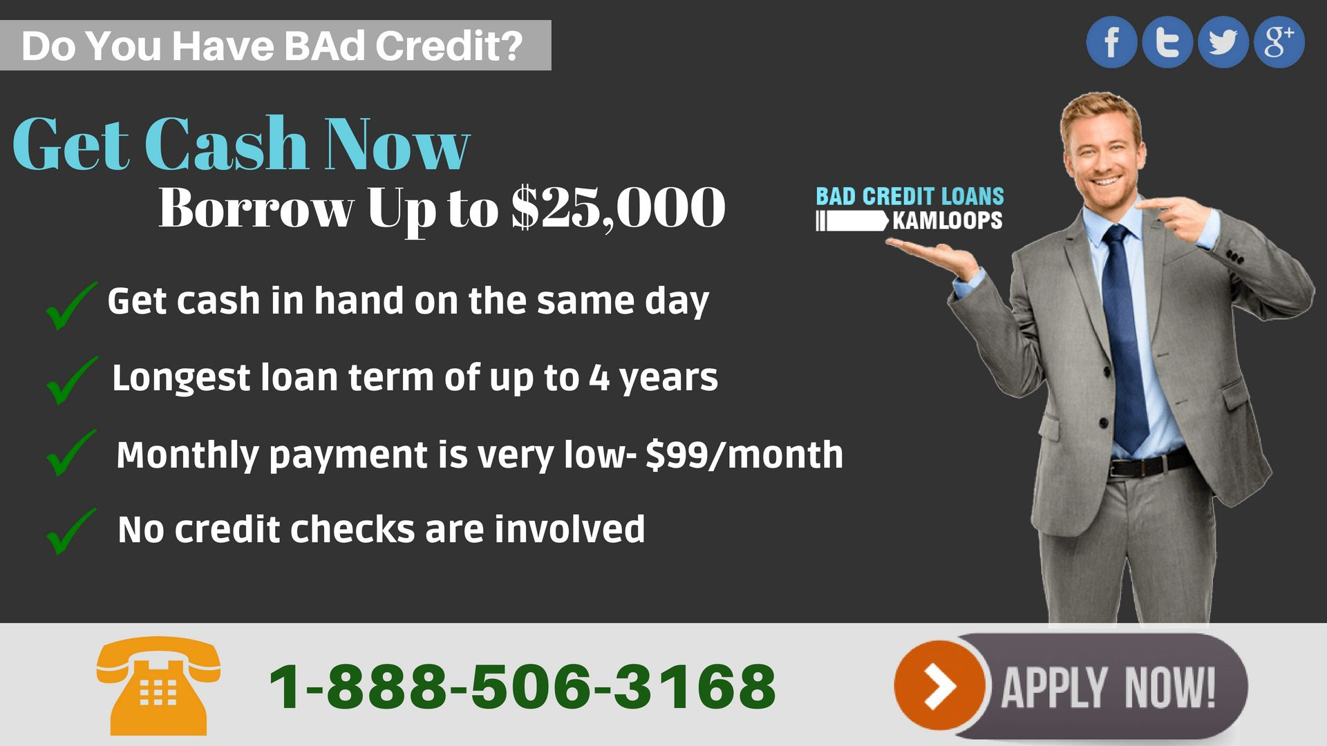 Bad Credit Loans Kamloops Is Offering Money Loans In Kamloops Where You Can Turn Your Vehicle Into Cash And Ke Loans For Bad Credit No Credit Loans Bad Credit