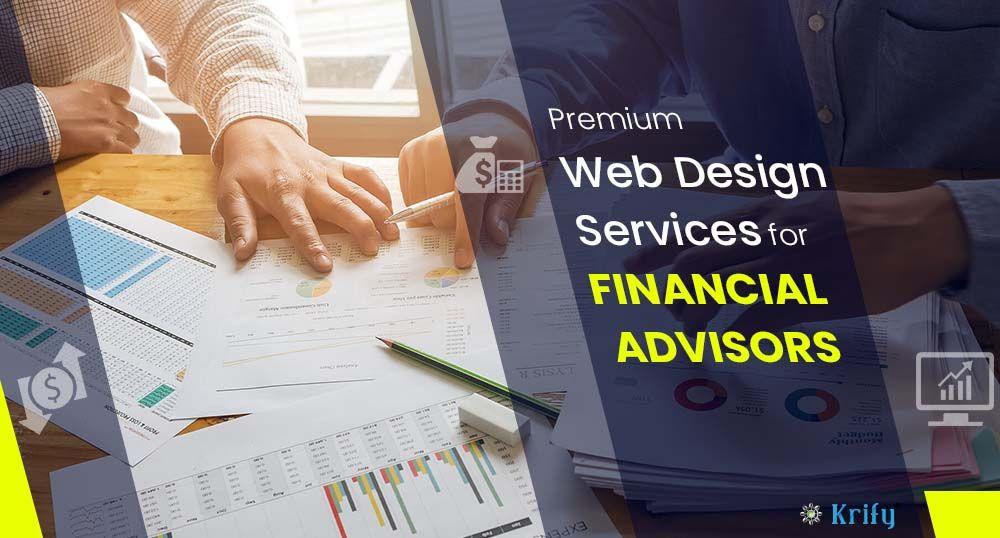 Premium Web Design Services for Financial Advisors