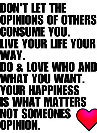 Whos cares what others think! Even if they pay your bills!