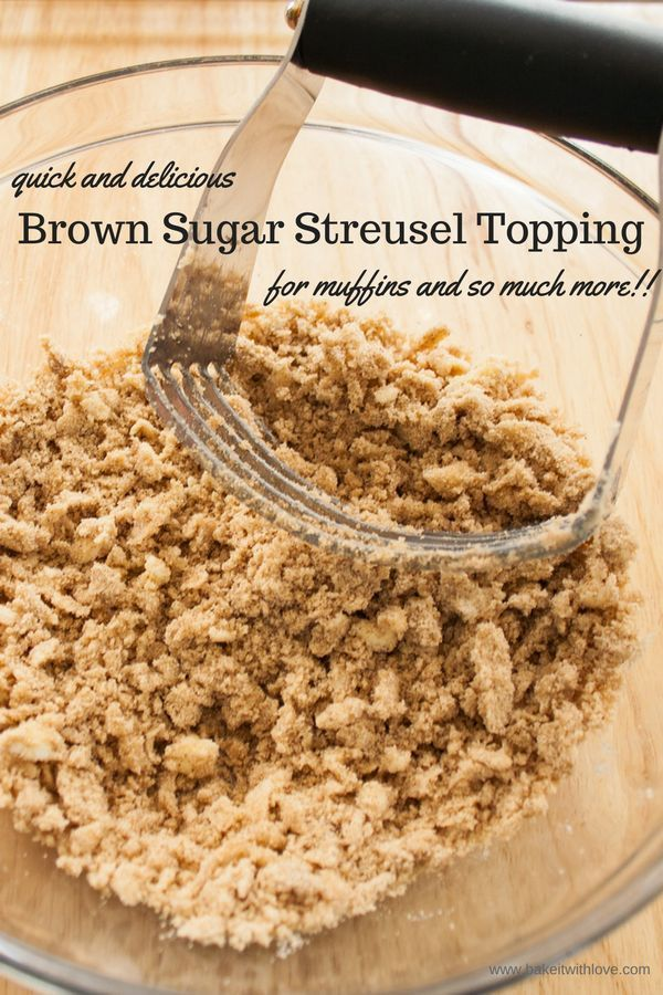 This versatile Brown Sugar Streusel can be used in so many ways and adds an extra tasty flavor to so many delicious desserts! I absolutely love topping just about any muffin variety with this brown sugar and cinnamon streusel for a sweet, crunchy layer. versatile Brown Sugar Streusel can be used in so many ways and adds an extra tasty flavor to so many delicious desserts! I absolutely love topping just about any muffin variety with this brown sugar and cinnamon streusel for a sweet, crunchy layer.  |