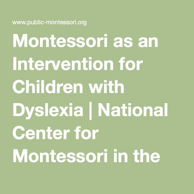 Montessori as an Intervention for Children with Dyslexia | National Center for Montessori in the Public Sector