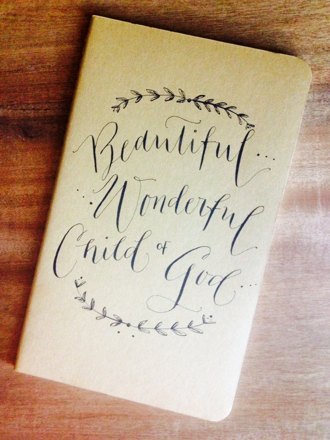 Personalized Journal with Custom Hand Written Quote in Calligraphy by BPCalligraphy on Etsy https://www.etsy.com/listing/202362887/personalized-journal-with-custom-hand