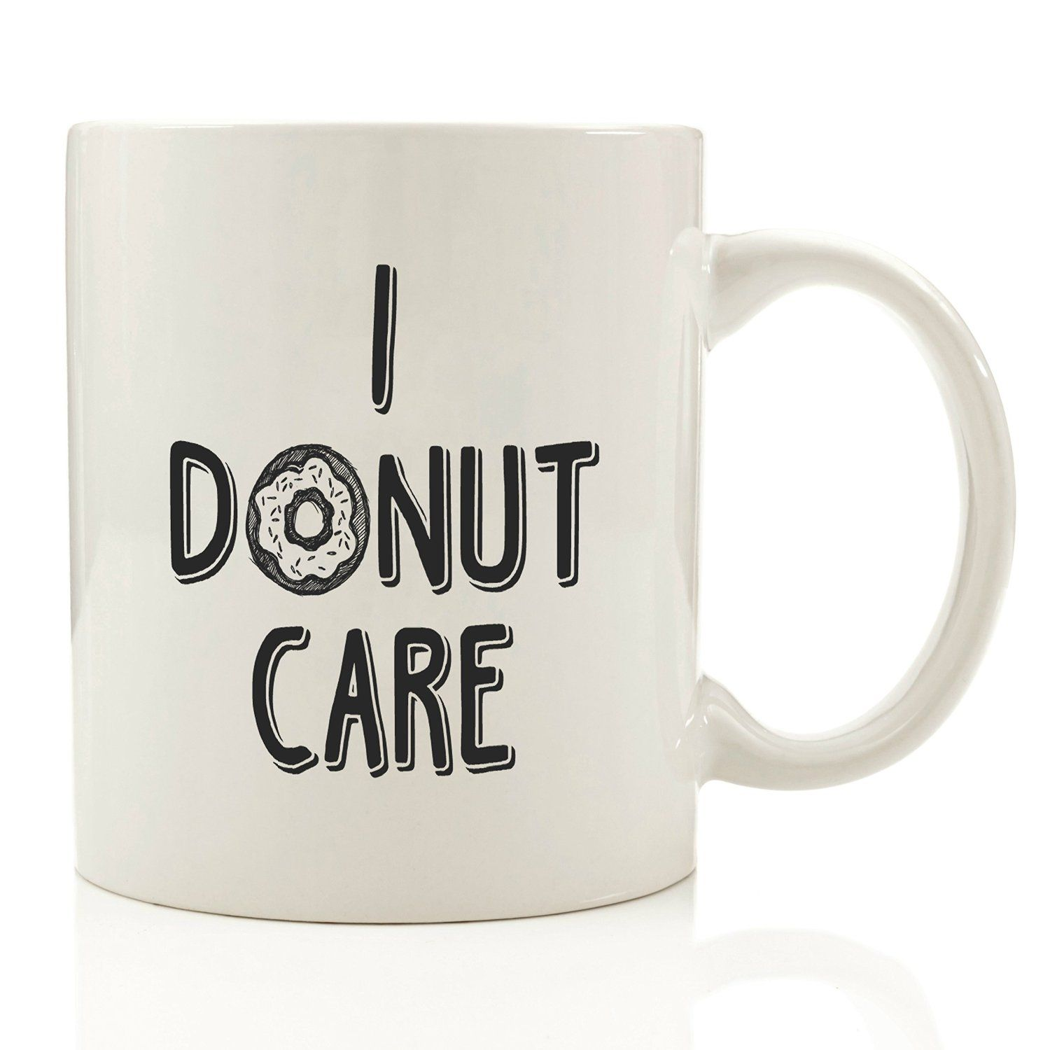I Donut Care Funny Coffee Mug Cool Office