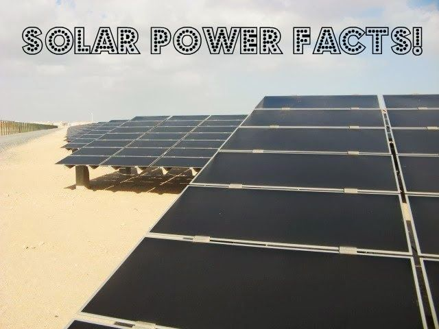 Solar Energy Solar Power Facts Solar Energy Facts Solar Power Facts Solar