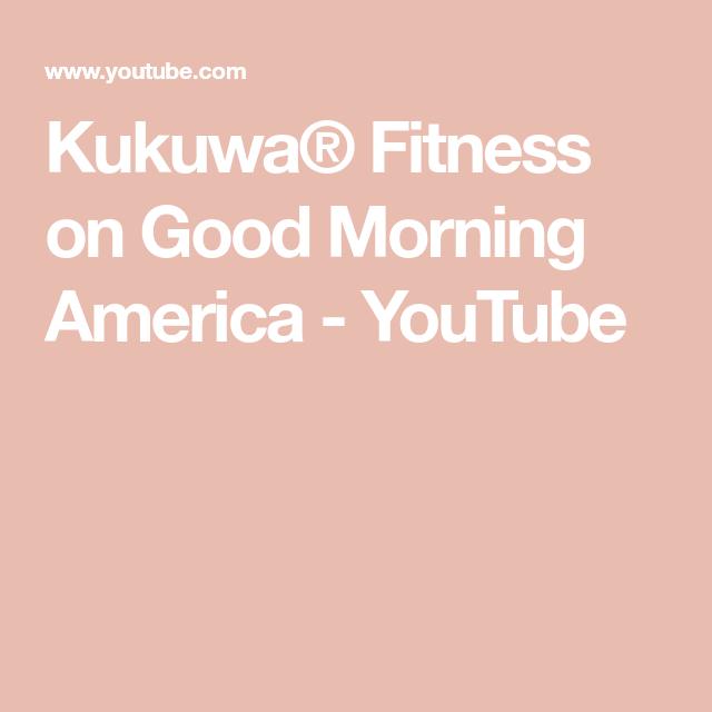 Kukuwa Fitness On Good Morning America Youtube Good Morning America Dance Workout African Dance